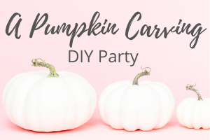 A Pumpking Carving DIY Party