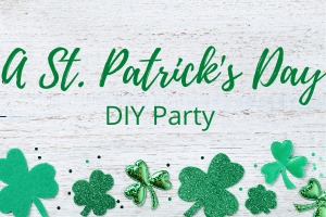 A St. Patricks Day DIY Party